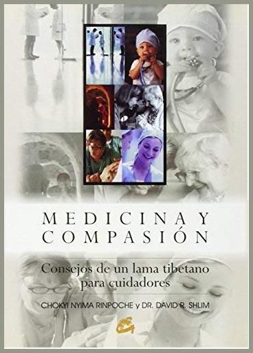 «Medicina y compasión» de Chökyi Nyima Rinpotxé i David R. Shlim