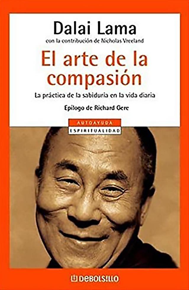 «El arte de la compasión» de S.S. XIV Dalai Lama